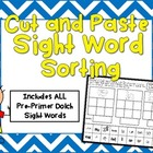 Cut and Paste Sight Word Sorting (includes ALL Pre-Primer
