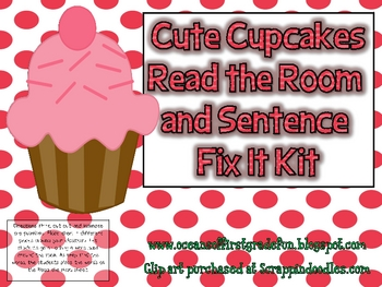 Cute Cupcakes Read the Room and Sentence Fix It Kit