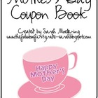 Cute, cheap and thoughtful? A Mother&#039;s Day Coupon Book!