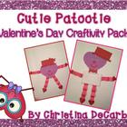 Cutie Patootie Valentine's Day Craftivity Pack!