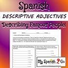 DESCRIPTIONS:  describing famous people using descriptive