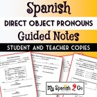 DIRECT OBJECT PRONOUNS: Guided Notes