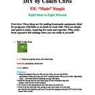"DIY by Coach Chris - P.E. ""Made"" Simple - 8 Ideas in 8 Minutes"