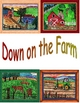DOWN ON THE FARM Math and Literacy Activities