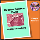 DRAMA SOURCE BOOK - MIDDLE HIGH SCHOOL