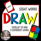 DRAW (a sight word game similar to UNO)