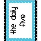 Daily Five Signs--Polka Dot Theme