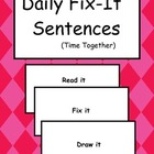 Daily Fix It Sentences #3 -Time Together