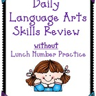 Daily Language Arts Skills Review (without Lunch Number Practice)