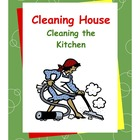 Daily Living Skills--Cleaning House--Cleaning the Kitchen Video