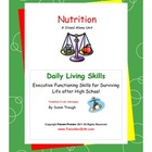 Daily Living Skills--Nutrition