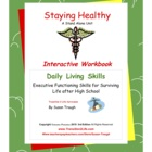 Daily Living Skills--Staying Healthy