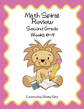 Daily Math Spiral Review For Second Grade,  Weeks 6-9