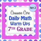 Daily Math Warm Ups for the Common Core - 7th -  Seventh G
