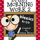 Daily Morning Work 2 ~ Language Arts & Math ~ Common Core