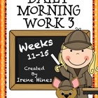 Daily Morning Work 3 ~ Language Arts & Math ~ Common Core