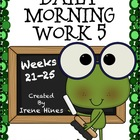 Daily Morning Work 5 ~ Language Arts & Math ~ Common Core