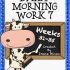 Daily Morning Work 7 ~ Language Arts & Math ~ Common Core