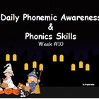 Daily Phonemic Awareness and Phonics Skills Week 10 Hallow