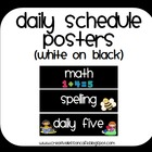 Daily Schedule Posters ~ White and Bright on Black~ Back t