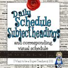 Daily Schedule Subject/Activities Headers + Visual Schedule