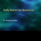 Daily Warm-Ups 6th Grade Social Studies, multiple choice t