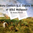 Dakota Conflict/U.S. Dakota War of 1862 Webquest