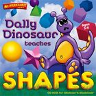 Dally Dinosaur Teaches Shapes