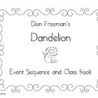 Dandelion by Don Freeman Class Book and Story Sequence