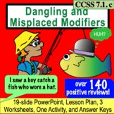 Dangling and Misplaced Modifiers: Hilarious Lesson, PPT an