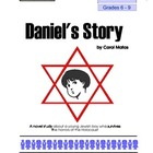 Daniel&#039;s Story by Carol Matas: Novel Study for Grades 6-9