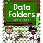 Data Folders: Goal Setting 101