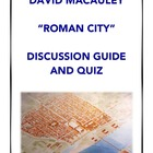 David Macaulay's Roman City DVD Discussion and Quiz: Ancient Rome