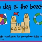 Day At The Beach!  Pre-Primer Dolch Sight Word Game