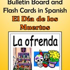 Day of the Dead Bulletin Board and Flash Cards in Spanish