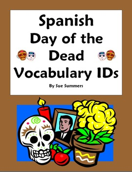 Day of the Dead Vocabulary 18 IDs Homework Answer Key & Word List