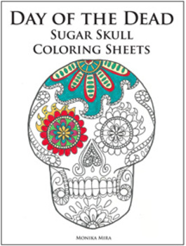 Day of the Dead and Life-sized skeleton Coloring Sheets