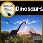 Day of the Dinosaur Unit: Thematic Common Core Curricular