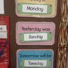 Days of the Week: Today is, Yesterday Was, Tomorrow Will Be