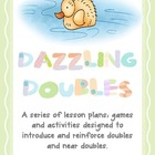 Dazzling Doubles - Two Full Lesson Plans, Resources and Do
