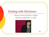 Dealing with Disclosure