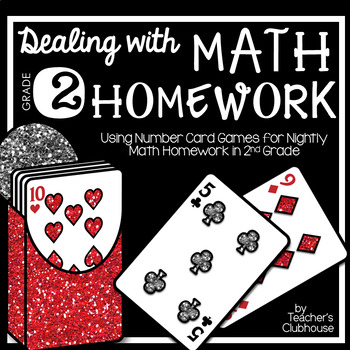 Dealing with Math Homework: 2nd Grade Math Card Games Unit