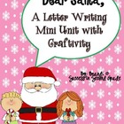 Dear Santa!  A letter writing mini unit with 3 activities