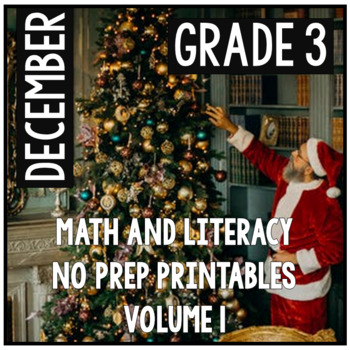 December Christmas Third Grade Math and Literacy NO PREP Common Core Aligned