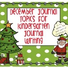 December Journal Topic for Kindergarten Level Guided Writing