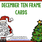 December Ten Frame Cards!  A Common Core Aligned Math Pack!