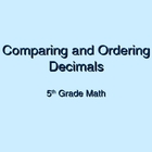Decimal Ordering and Comparing