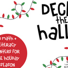 Deck the Halls {12 Christmas Math and Literacy Centers}