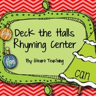 Deck the Halls Rhyming Center {FREEBIE}