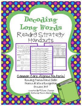 Decode Long Words - Handouts (Common Core)